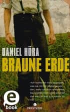 Braune Erde ebook by Daniel Höra