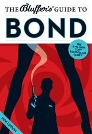 The Bluffer's Guide to Bond ebook by Mark Mason