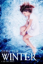 Winter - A Dog Days Novel ebook by Sierra Dean