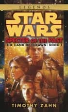 Specter of the Past: Star Wars Legends (The Hand of Thrawn) ebook by Timothy Zahn