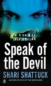 Speak of the Devil ebook by Shari Shattuck