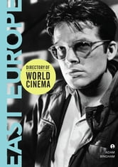 Directory of World Cinema: East Europe ebook by