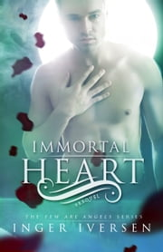 Immortal Heart (A Few Are Angels Prequel) ebook by Inger Iversen