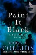 Paint It Black ebook by Nancy A. Collins