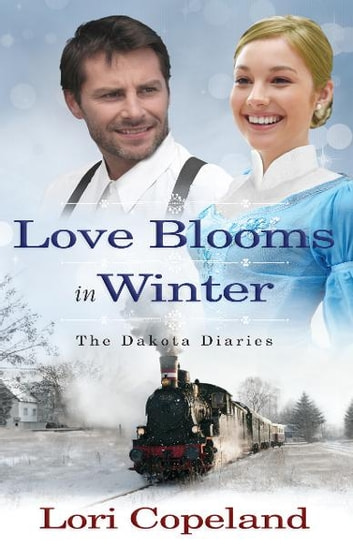 Love Blooms in Winter ebook by Lori Copeland