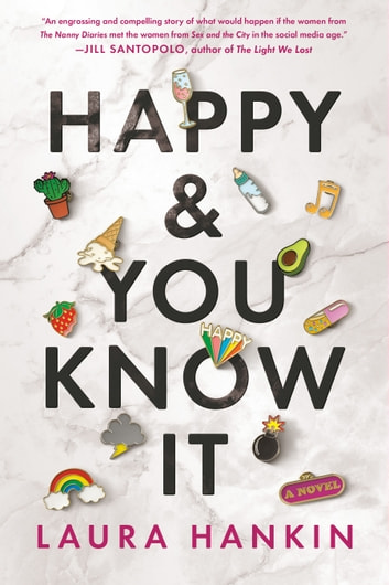 Happy and You Know It ebook by Laura Hankin