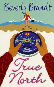 True North ebook by Beverly Brandt