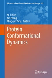 Protein Conformational Dynamics ebook by Ke-li Han,Xin Zhang,Ming-jun Yang