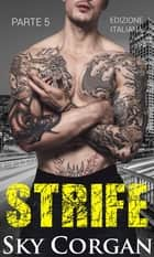 Strife (Parte 5) ebook by Sky Corgan