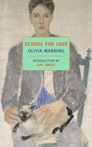 School for Love ebook by Olivia Manning,Jane Smiley
