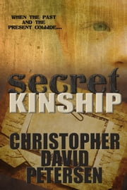 Secret Kinship ebook by christopher david petersen