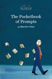 The Pocketbook of Prompts: 52 Ideas for a Story ebook by Kate Gould