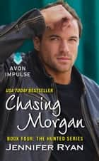 Chasing Morgan ebook by Jennifer Ryan