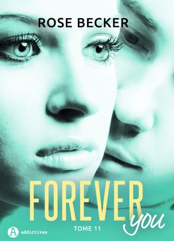 Forever you 11 ebook by Rose M. Becker