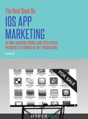 The Best Book on iOS App Marketing ebook by Michael Amerson