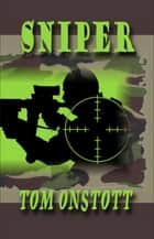 Sniper ebook by Tom Onstott