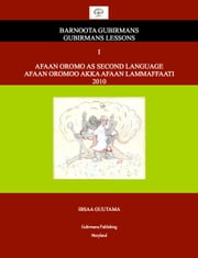 Afaan Oromo As Second Language ebook by Kobo.Web.Store.Products.Fields.ContributorFieldViewModel