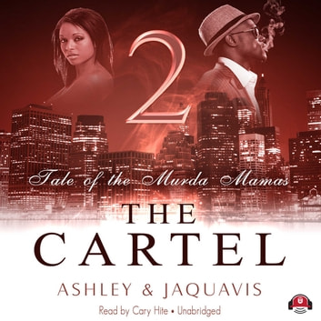 The cartel 2 audiobook by ashley jaquavis 9781481575768 the cartel 2 tale of the murda mamas audiobook by ashley jaquavisbuck fandeluxe Image collections