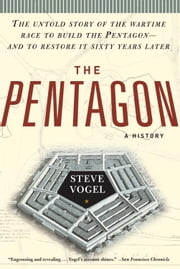 The Pentagon - A History ebook by Steve Vogel