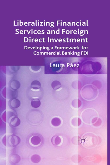 foreign direct investment in services and Purchase foreign direct investment in brazil - 1st edition print book & e-book isbn 9780128020678, 9780128020968.