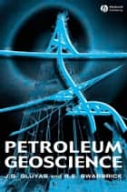 Petroleum Geoscience ebook by Jon Gluyas,Richard Swarbrick