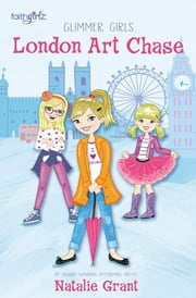 A London Art Chase ebook by Natalie Grant