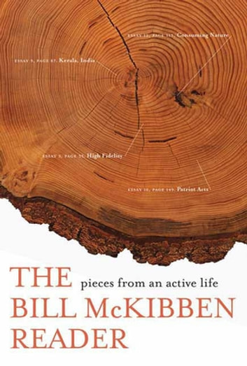 The Bill McKibben Reader - Pieces from an Active Life ebook by Bill McKibben