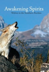 Awakening Spirits - Wolves in the Southern Rockies ebook by