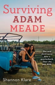 Surviving Adam Meade ebook by Shannon Klare