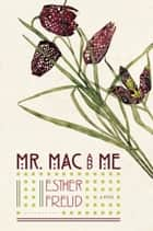 Mr. Mac and Me ebook by Esther Freud