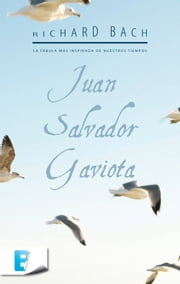 Juan Salvador Gaviota ebook by Richard Bach