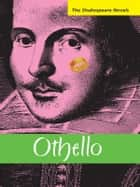 Othello: A Modern Translation ebook by Paul Illidge