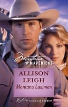 Montana Lawman ebook by Allison Leigh
