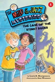 #01 The Case of the Stinky Socks ebook by Lewis B. Montgomery,Amy  Wummer