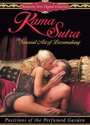 The KAMA SUTRA [Illustrated] ebook by Vatsyayana