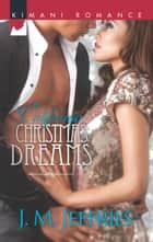 California Christmas Dreams ebook by J.M. Jeffries