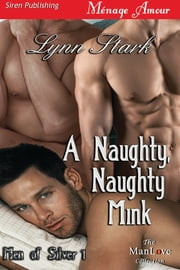 A Naughty, Naughty Mink ebook by Lynn Stark