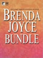 Brenda Joyce Bundle - The Prize\Deadly Illusions\The Masquerade\Deadly Kisses\The Stolen Bride\A Lady At Last ebook by Brenda Joyce