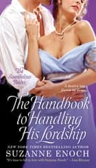 The Handbook to Handling His Lordship ebook by