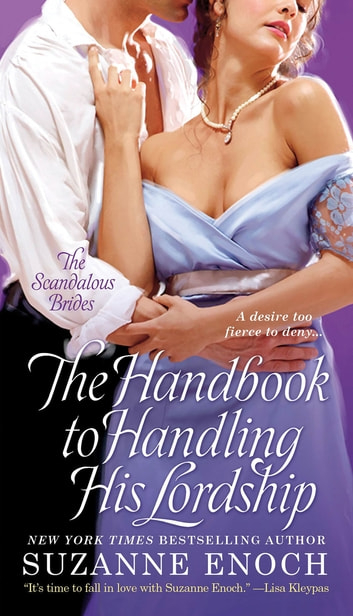 The Handbook to Handling His Lordship ebook by Suzanne Enoch