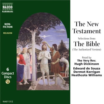 The New Testament - Selections from The Bible (the Authorized Version) audiobook by