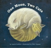 One Moon, Two Cats ebook by Laura Godwin