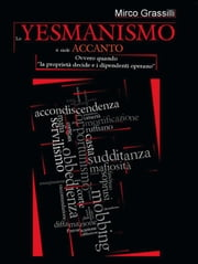 Lo Yesmanismo ti siede accanto ebook by Kobo.Web.Store.Products.Fields.ContributorFieldViewModel