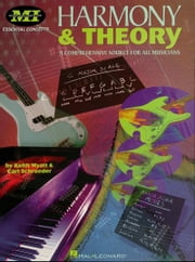 Harmony and Theory - A Comprehensive Source for All Musicians ebook by Carl Schroeder,Keith Wyatt