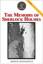 The memoirs of Sherlock Holmes - (FREE Audiobook Included!) ebook by Arthur Conan Doyle