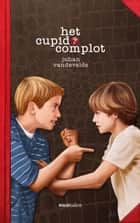 Het Cupidocomplot ebook by Johan Vandevelde