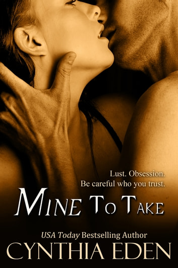 Mine To Take ebook by Cynthia Eden