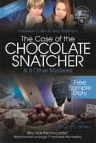 The Case of the Chocolate Snatcher—Free Sample Story ebook by Bruce Lansky