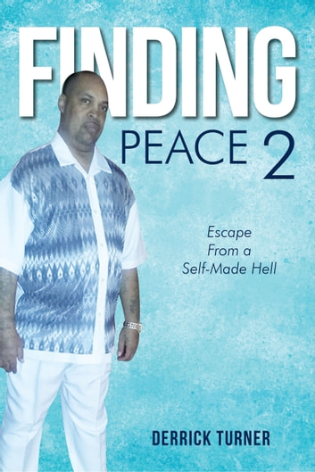 Finding Peace 2 ebook by Derrick Turner