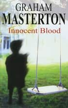 Innocent Blood ebook by Graham Masterton
